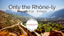 Savvy Series Only the Rhone-ly May 9th