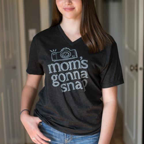 Mom's Gonna Snap Tee V-Neck Style