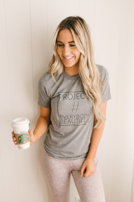 Project Everybody Beautiful Tee - Heather Grey  - FINAL SALE