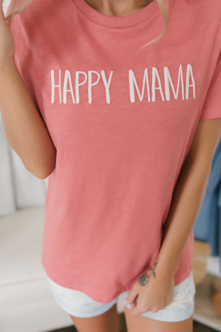 Happy Mama Embroidered Tee - Cranberry Coral