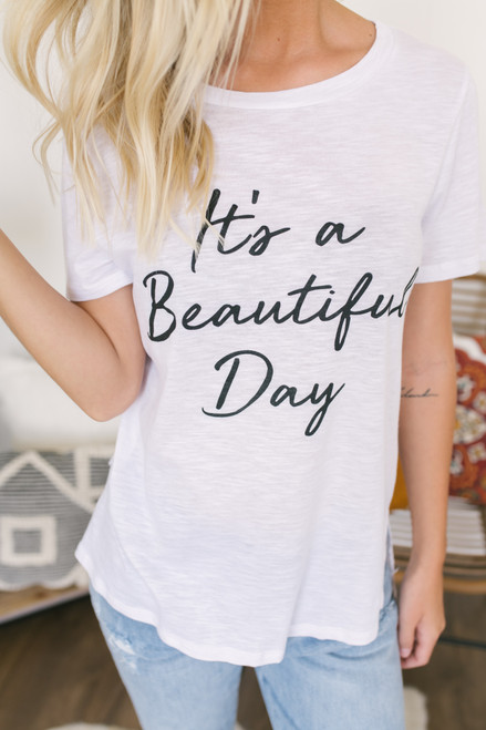 It's a Beautiful Day Graphic Tee - White