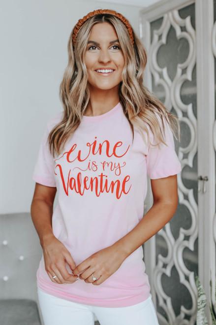 Wine is My Valentine Graphic Tee
