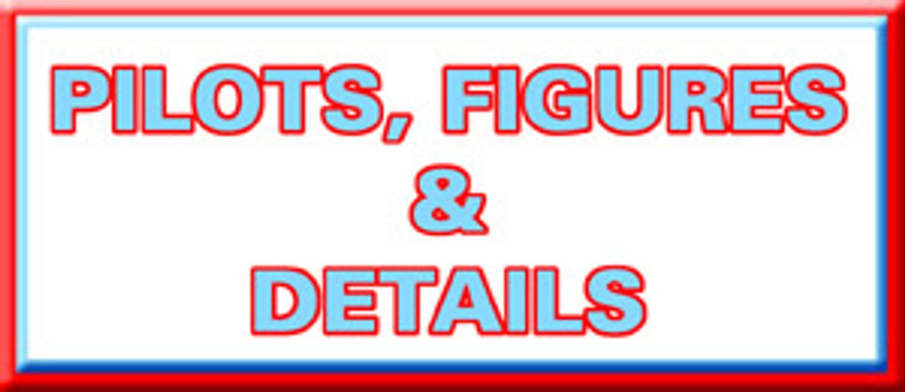 Pilots, Figures & Details