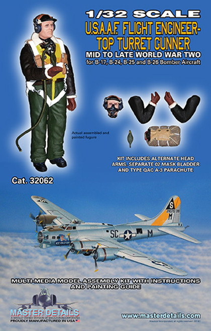 32062 - 1/32 U.S.A.A.F. Flight Engineer - Top Turret Gunner; mid to late World War Two