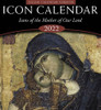 2022 Icon Calendar: Icons of the Mother of Our Lord (Julian version, old calendar) featuring ancient icons of the Theotokos