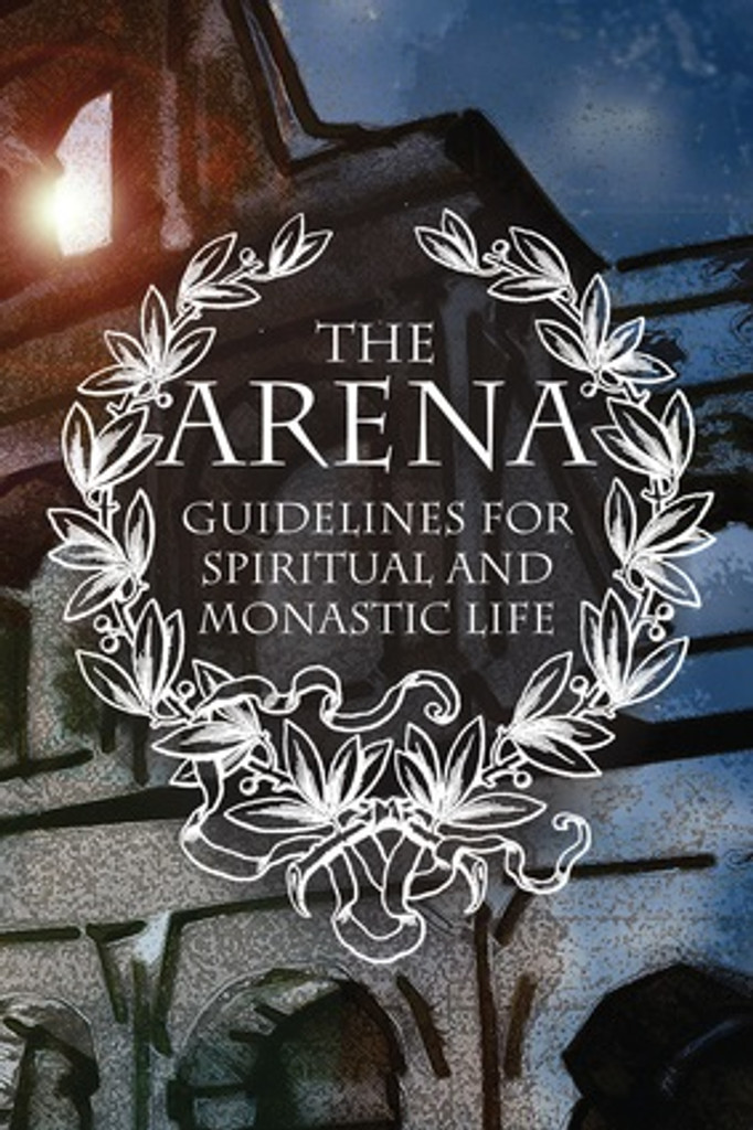 he Arena: Guidelines for Spiritual and Monastic Life, old cover design