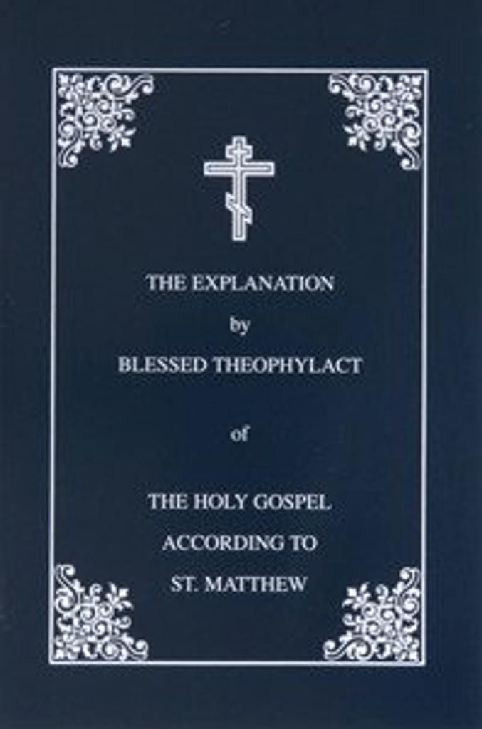 Explanation of the Gospel of Matthew