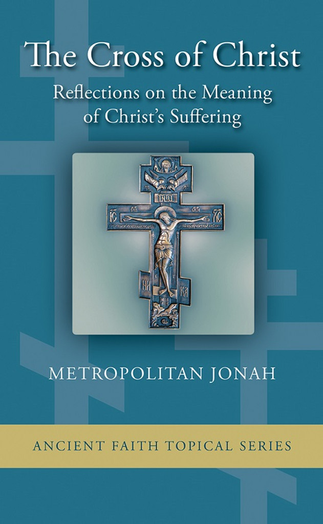 5-Pack The Cross of Christ: Reflections on the Meaning of Christ's Suffering