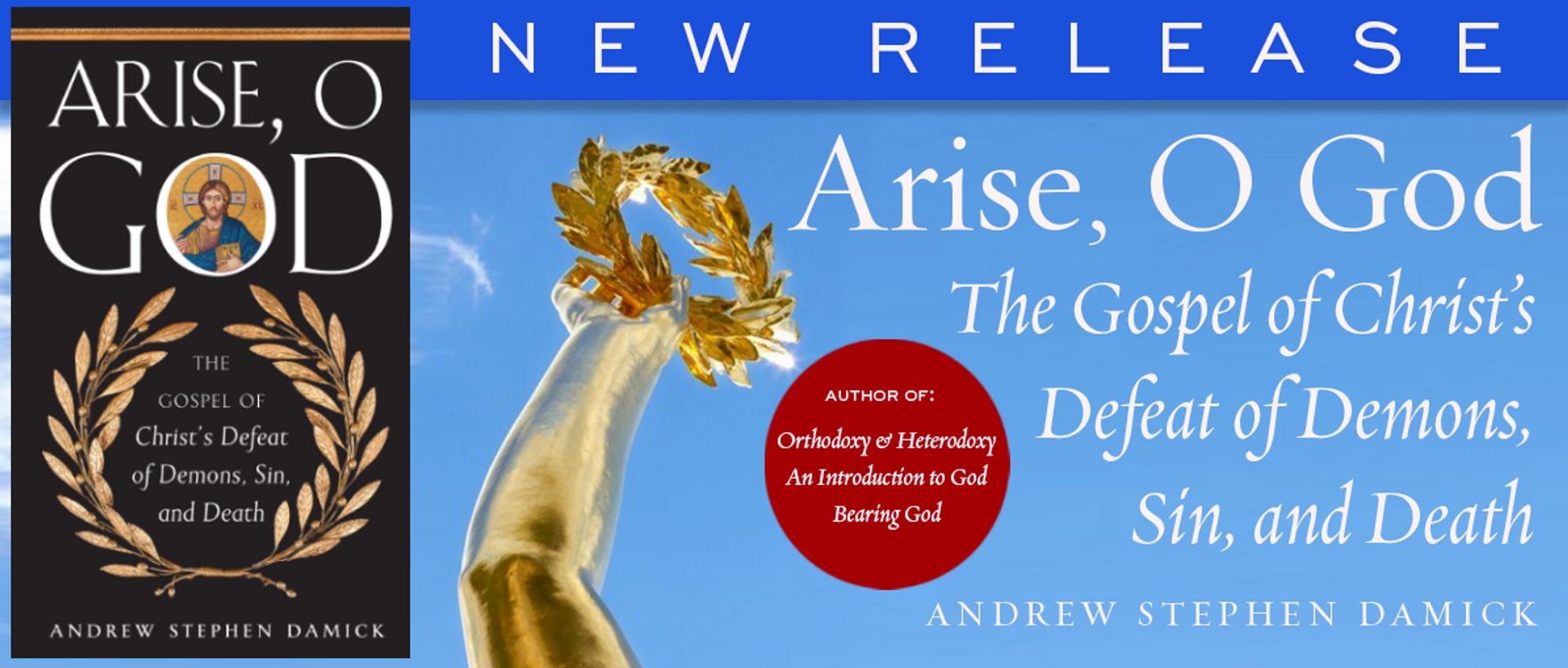 Arise, O God by Fr Andrew Stephen Damick