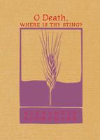 O Death, Where Is Thy Sting? by Fr. Alexander Schmemann