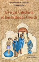A Visual Catechism of the Orthodox Church by Metropolitan Hierotheos Vlachos, paperback edition