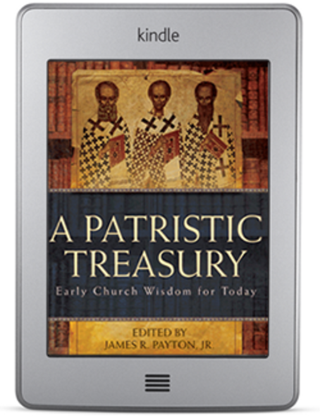 A Patristic Treasury (ebook) by James R. Payton, Jr.