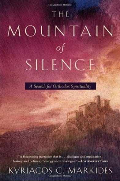 The Mountain of Silence: A Search for Orthodox Spirituality by Kyriacos Markides. Author Markides travels to a monastery high in the Mountains of Cyprus and offers a fascinating look at the Greek Orthodox approach to spirituality.