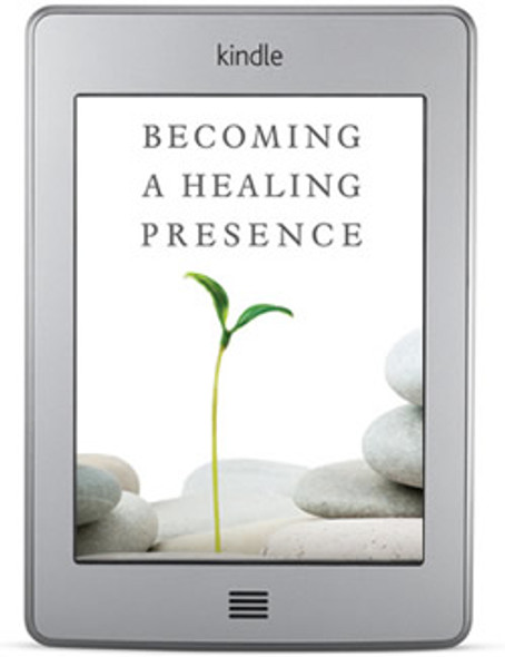 Becoming a Healing Presence (ebook) by Albert S. Rossi, PhD