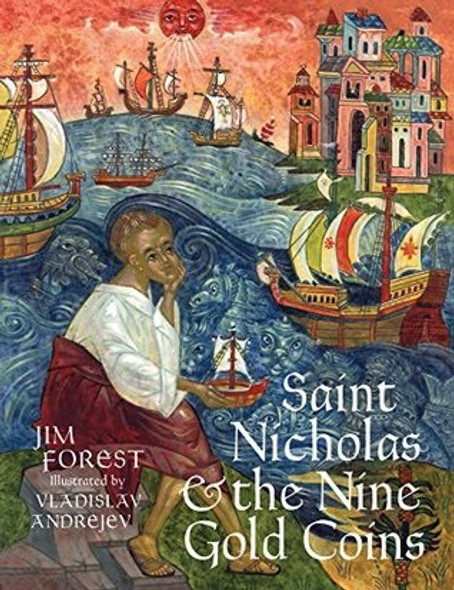 Saint Nicholas and the Nine Gold Coins by Jim Forest