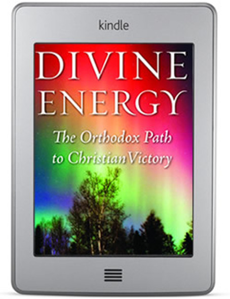 Divine Energy: The Orthodox Path to Christian Victory (ebook) by Fr. Jon E. Braun