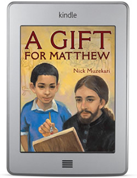 A Gift for Matthew (ebook) by Nick Muzekari, with illustrations by Masha Lobastov