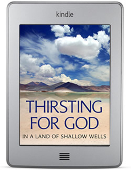 Thirsting For God in a Land of Shallow Wells (ebook) by Matthew Gallatin