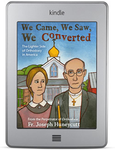 We Came, We Saw, We Converted (ebook) by Fr. Joseph Huneycutt