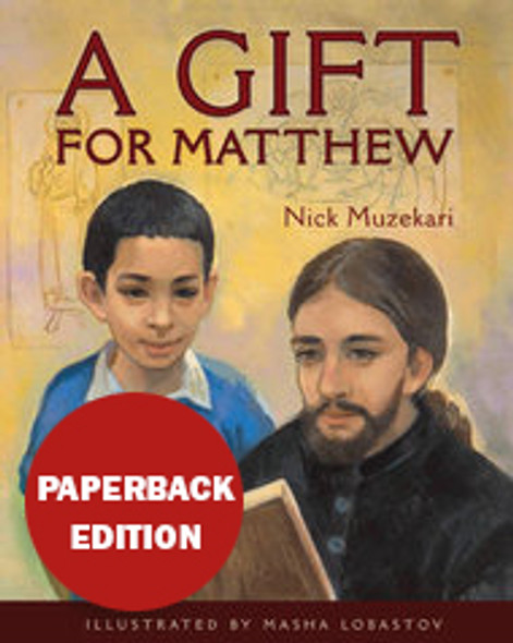 A Gift for Matthew paperback by Nick Muzekari