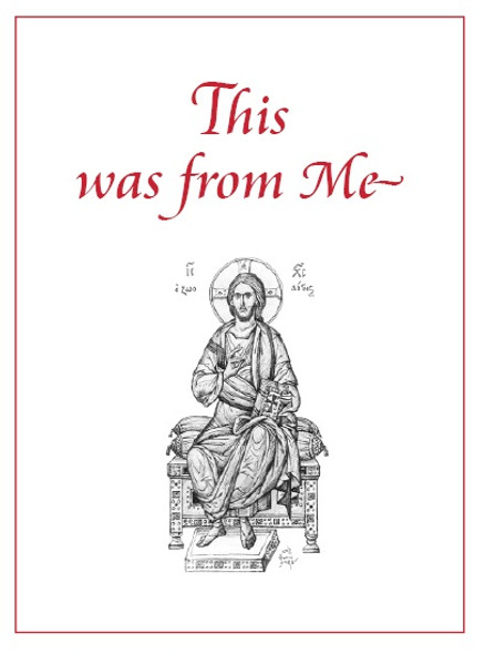 This Was From Me: The Spiritual Testament of St. Seraphim of Vyritsa, Russia