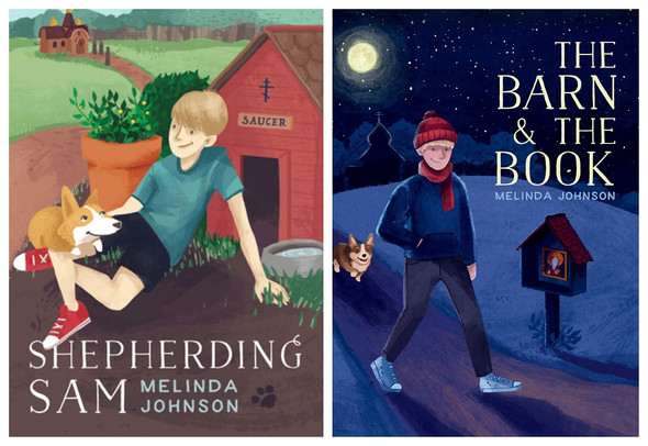 Sam and Saucer 2-Book Set (Shepherding Sam, The Barn and the Book) by Melinda Johnson