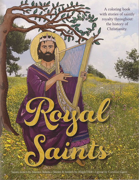 Royal Saints Coloring Book. A coloring book with stories of saintly royalty throughout the history of Christianity.