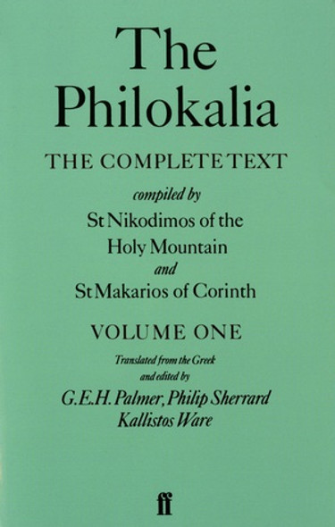 The Philokalia, Volume 1: The Complete Text. Translated and edited by G.E.H. Palmer, Philip Sherrard, and Kallistos Ware