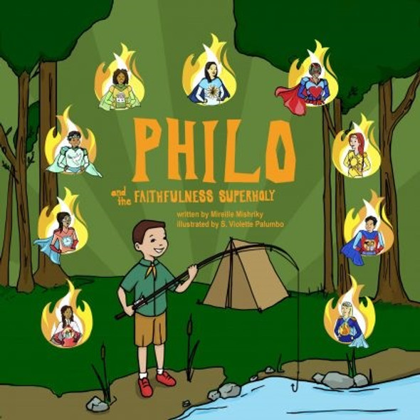 Philo and the Faithfulness SuperHoly by Mireille Mishriky