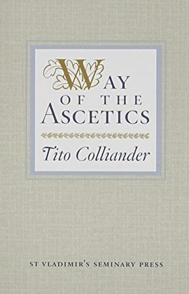 Way of the Ascetics by Tito Colliander