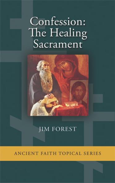 Confession: The Healing Sacrament