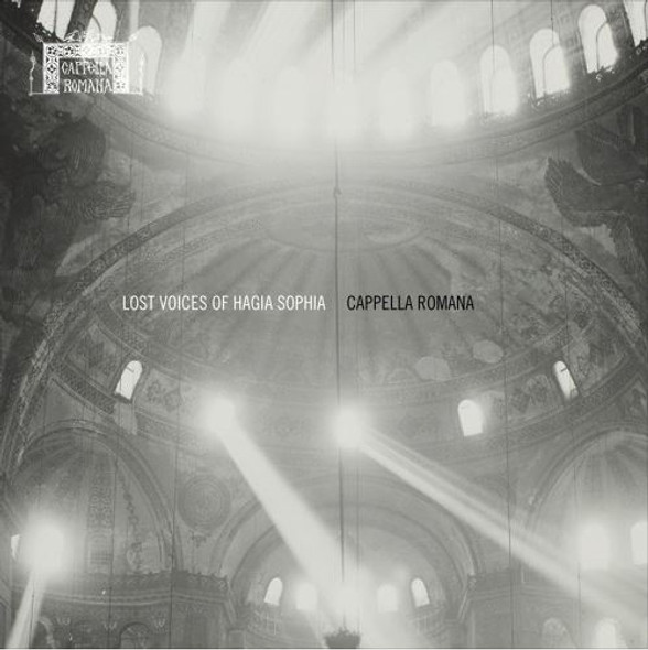 CD - Lost Voices of Hagia Sophia: Medieval Byzantine Chant by Cappella Romana