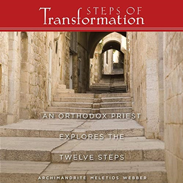Steps of Transformation by Archimandrite Meletios Webber audiobook