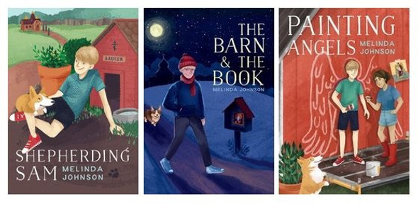 Sam and Saucer 3-Book Set (Shepherding Sam, The Barn and the Book, Painting Angels) by Melinda Johnson