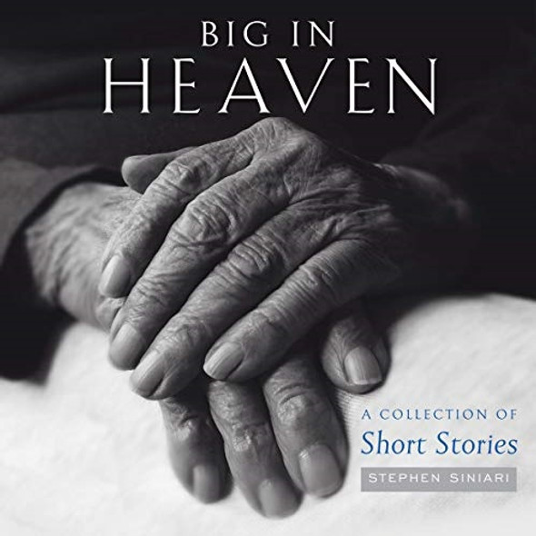 Big in Heaven: A Collection of Short Stories; Audiobook