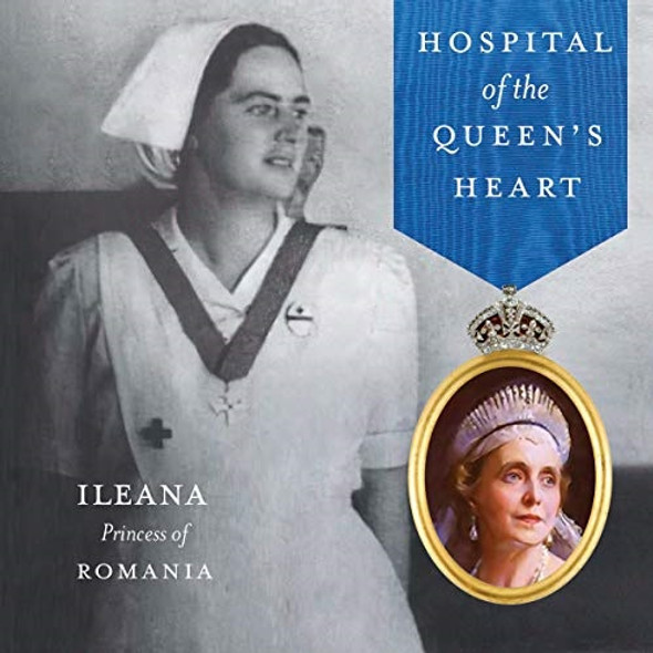 Hospital of the Queen's Heart; Audiobook