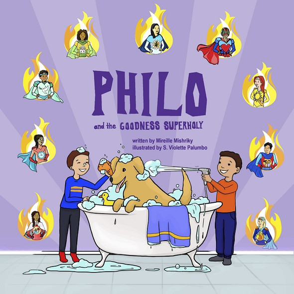 Philo and the Goodness SuperHoly by Mireille Mishriky, illustrated by S. Violette Palumbo
