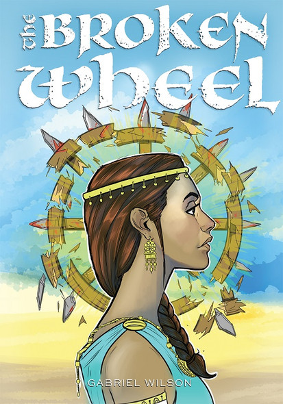 The Broken Wheel: The Triumph of Saint Katherine by Gabriel Wilson