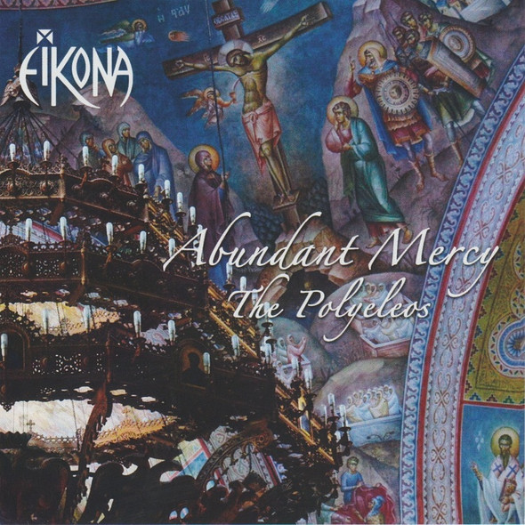 Eikona - Abundant Mercy: The Polyeleos (MP3)