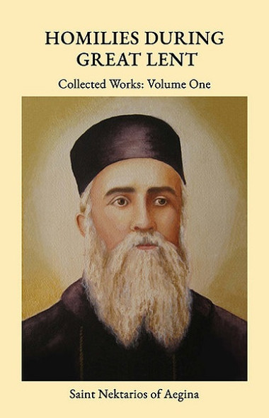 Homilies During Great Lent: Volume One by Saint Nectarios of Aegina