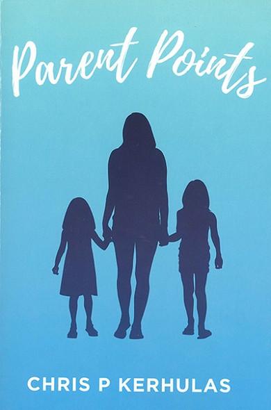 Parent Points by by Chris P Kerhulas