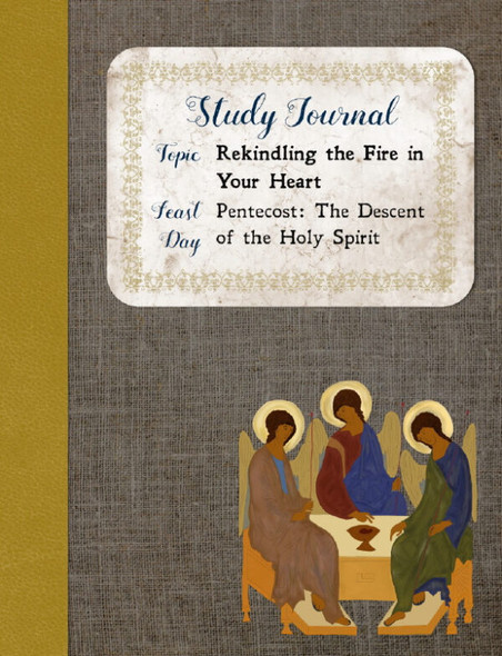 Study Journal: Rekindling the Fire in Your Heart