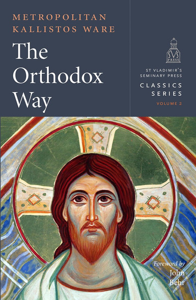 The Orthodox Way by Bishop Kallistos Ware NEW 2019 Edition