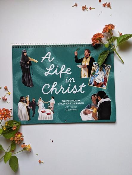 2022 Orthodox Children's Calendar: A Life in Christ (Julian version, old calendar)