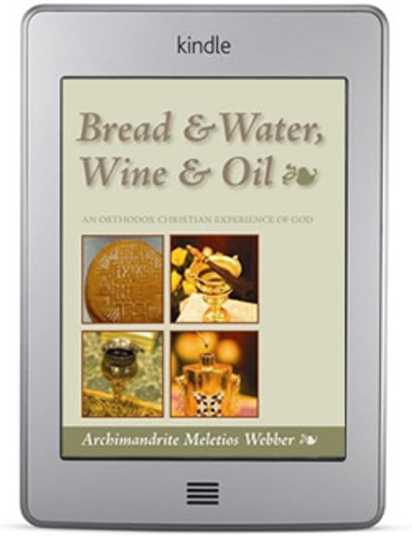 Bread & Water, Wine & Oil (ebook) by Archimandrite Meletios Webber