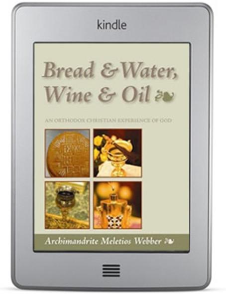 Bread & Water, Wine & Oil (ebook) by Archimandrite Meletios Webber