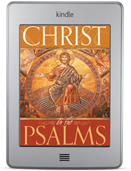 Christ in the Psalms (ebook) by Patrick Henry Reardon
