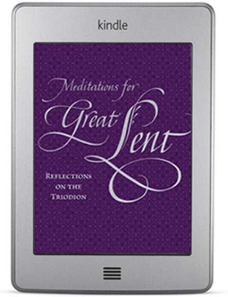 Meditations for Great Lent (ebook) by Vassilios Papavassiliou