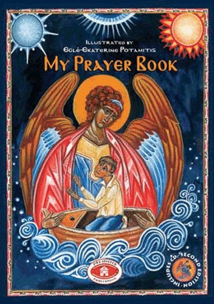 My Prayer Book. Learn to participate in the beautiful prayers of the Orthodox Church.