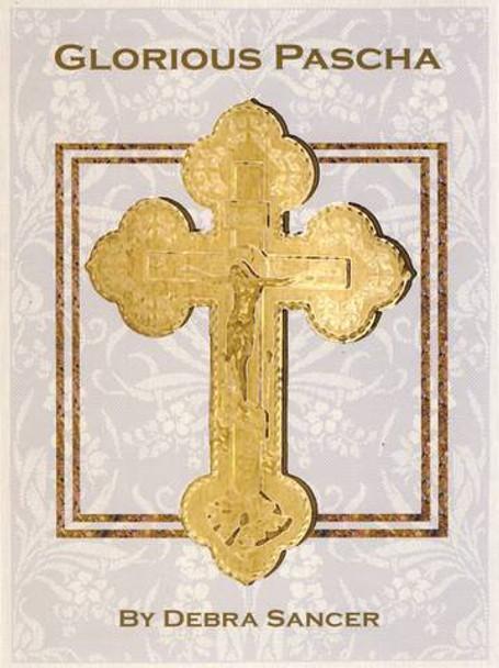 "Glorious Pascha. A companion book to ""Lent! Woderful Lent!"""